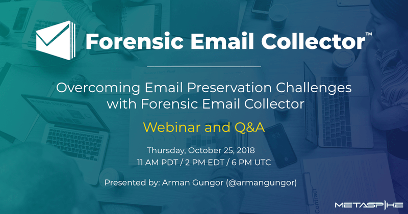 Forensic Email Collector Webinar